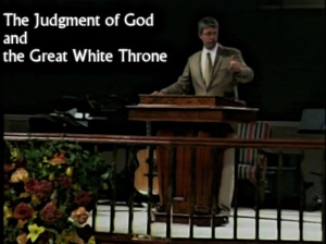 The Judgment of God and the great white throne