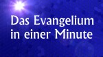 evangelium-in-1-minute