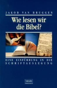 wie-lesen-wor-die-bibel